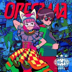 [Album] ORESAMA – Hi-Fi POPS [MP3/320K/ZIP][2018.04.11]