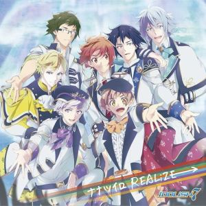 [Single] IDOLiSH7 – Nanatsuiro REALiZE [MP3/320K/ZIP][2018.06.20]