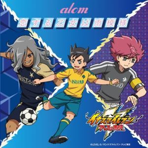 "[Single] alom – Koisuru Otome wa Amemoyo [MP3/320K/ZIP][2018.06.20] ~ ""Inazuma Eleven: Ares no Tenbin"" Opening Theme"