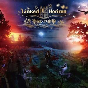 "[Single] Linked Horizon – Rakuen e no Shingeki [MP3/320K/ZIP][2018.09.19] ~ ""Attack on Titan Season 3"" Ending Theme"