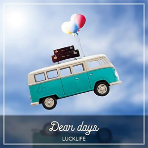 [Album] Luck Life – Dear days [MP3/320K/ZIP][2018.08.22]