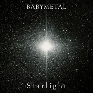 [Single] BABYMETAL – Starlight [MP3/320K/ZIP][2018.10.19]