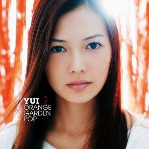 [Album] YUI – ORANGE GARDEN POP [MP3/320K/ZIP][2012.12.05]