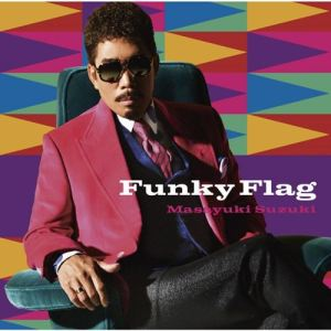 [Album] Masayuki Suzuki – Funky Flag [MP3/320K/ZIP][2019.03.14]