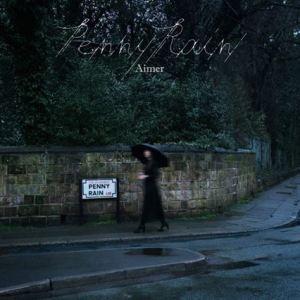[Album] Aimer – Penny Rain [CD/FLAC/ZIP][2019.04.10]