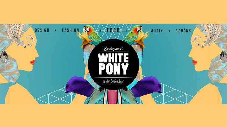WHITE PONY SONNTAGSMARKT AM 9. JULI 2017