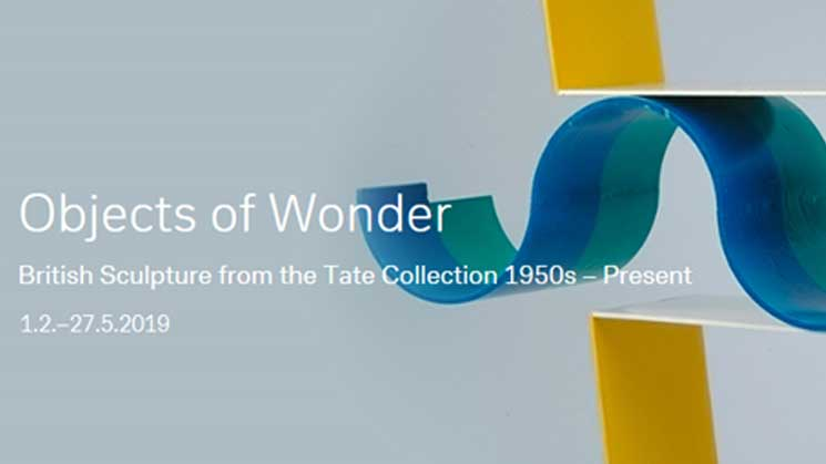 OBJECTS OF WONDER – BRITISH SCULPTURE 1950S – PRESENT