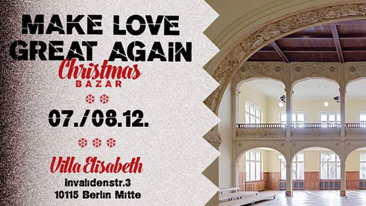 MAKE LOVE GREAT AGAIN CHRISTMAS BAZAR