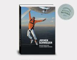 Autobiographie Jochen Schweizer