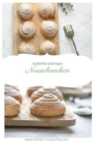 Pinterest Bild für zuckerfreie und vegane Nussschnecken.