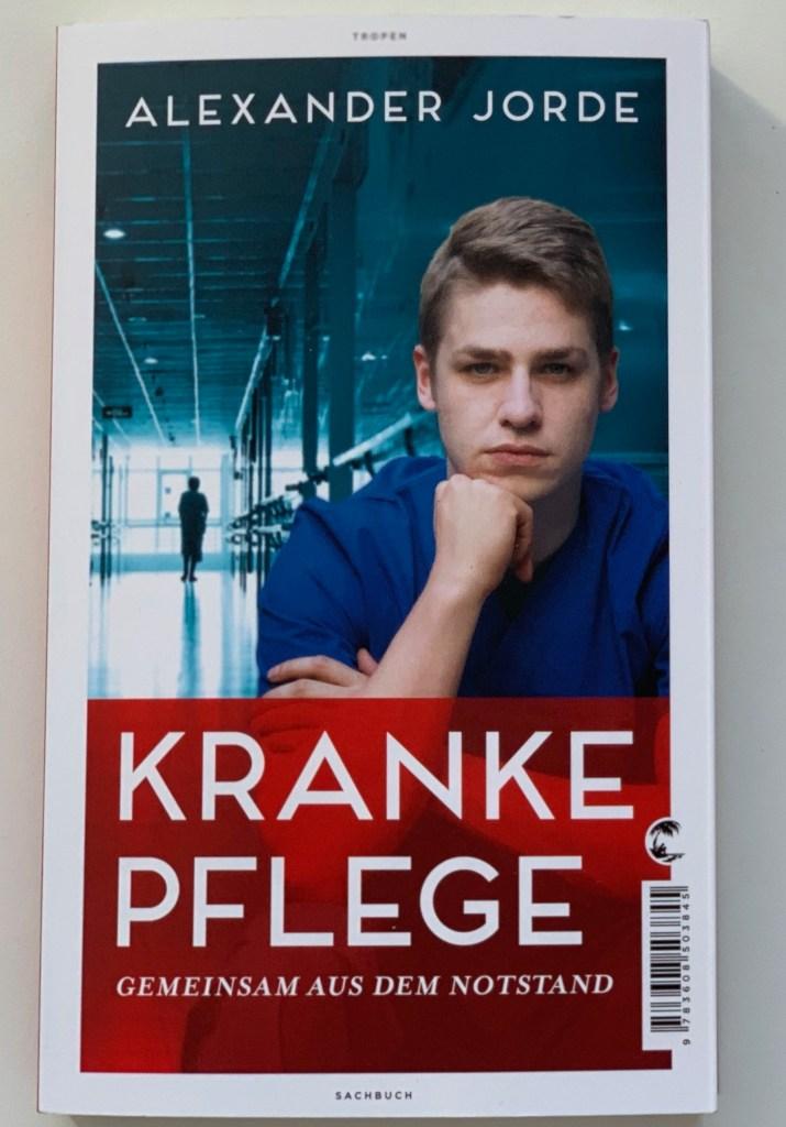 Alexander Jorde Kranke Pflege