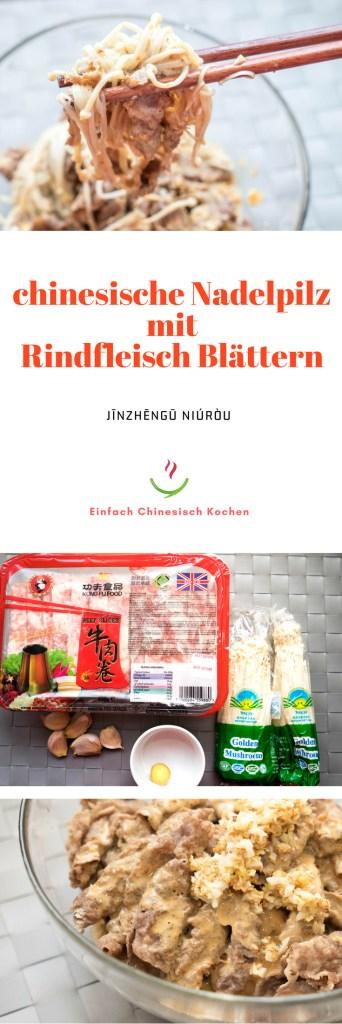 einfach chinesische Rezepte: 金针菇牛肉 (jīnzhēngū niúròu) - chinesische Nadelpilz mit Rindfleisch Blättern. Schnell Kochen, einfach kochen, chinesisches Essen.