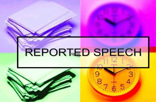 El Reported Speech (el estilo indirecto)