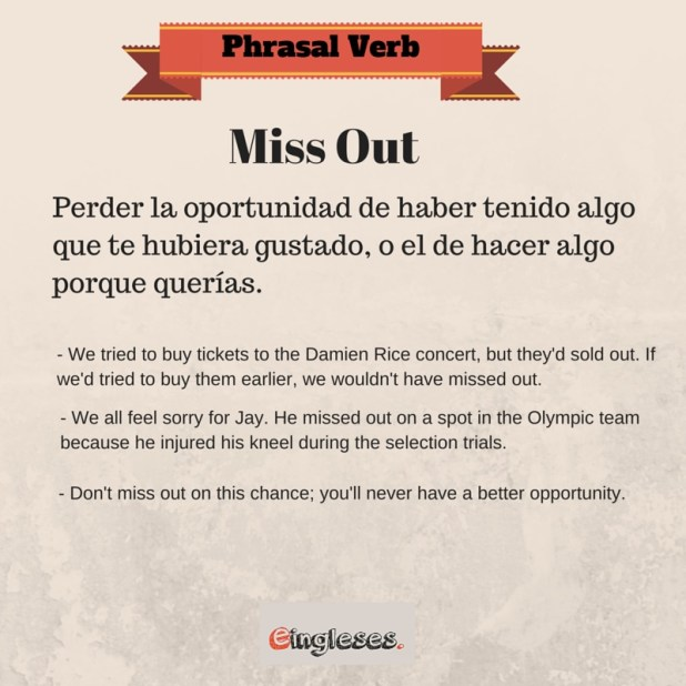 Phrasal Verb miss out