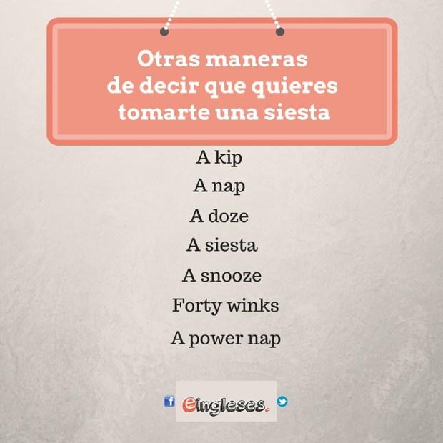 Otras maneras de decir que quieres tomarte una siesta