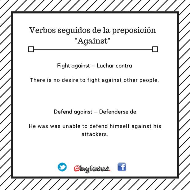 Verbos seguidos de la preposición against