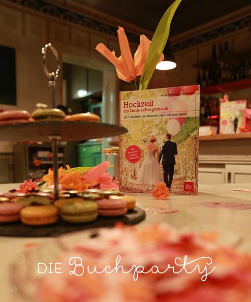 Hochzeitsbuch, DIY Wedding, Hochzeit mit Liebe selbstgemacht, BLV Verlag