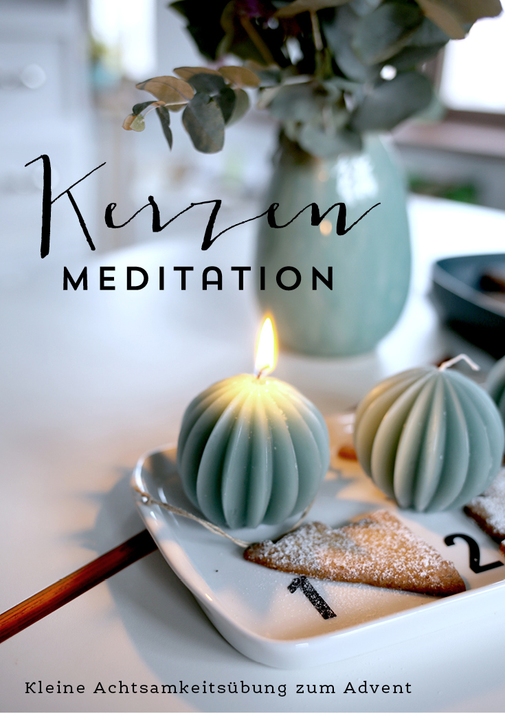 Kerzen-Meditation im Advent, Achtsamkeit