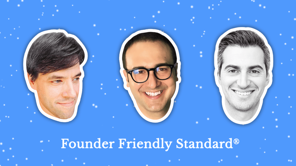 Authors of Founder Friendly Standard - a founder-friendly term sheet template for startups and investors to use