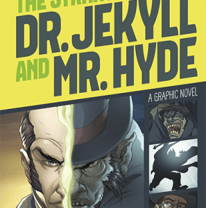 Robert Louis Stevenson's The Strange Case of Dr. Jekyll and Mr. Hyde