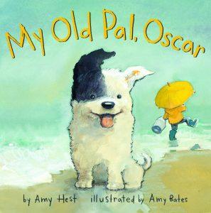My Old Pal, Oscar by Amy Hest