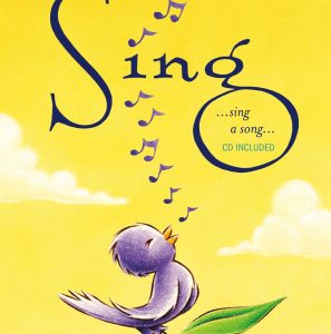 Sing by Joe Raposo and Tom Lichtenheld