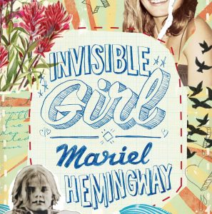 Invisible Girl by Mariel Hemingway