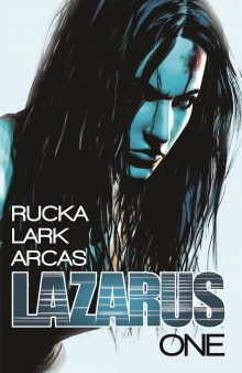 Lazarus Book One by Greg Rucka