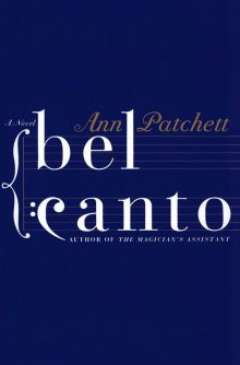Bel Canto by Ann Patchett