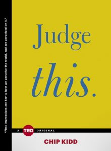 Judge This by Chipp Kidd