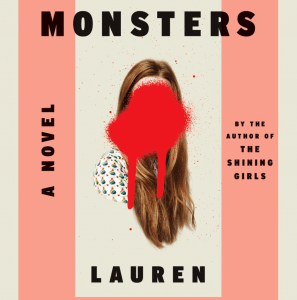 Broken Monsters by Lauren Beukes