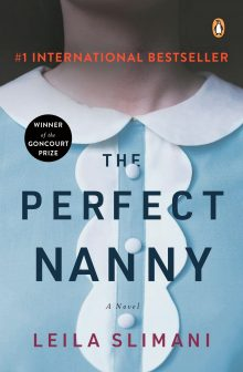 The Perfect Nanny by Leila Slimani