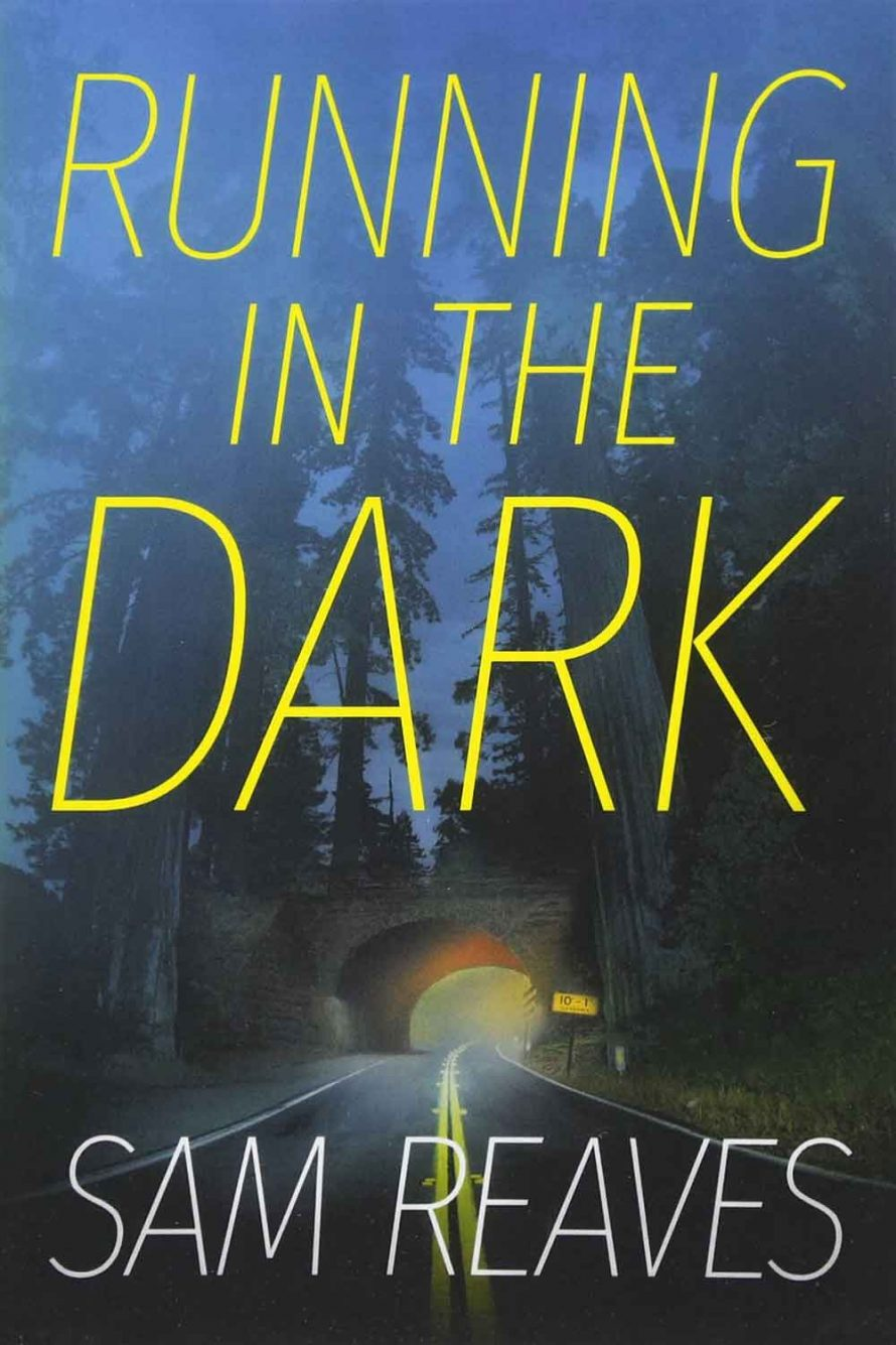 Running in the Dark by Sam Reaves