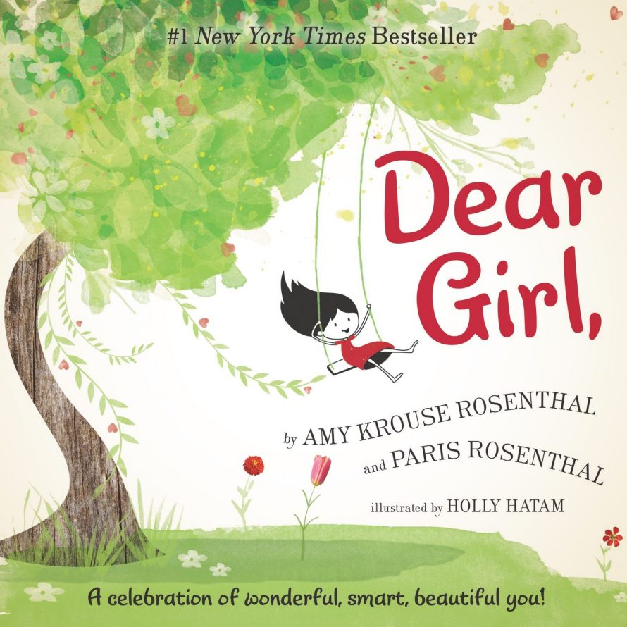 Dear Girl by Amy Krouse Rosenthal and Paris Rosenthal