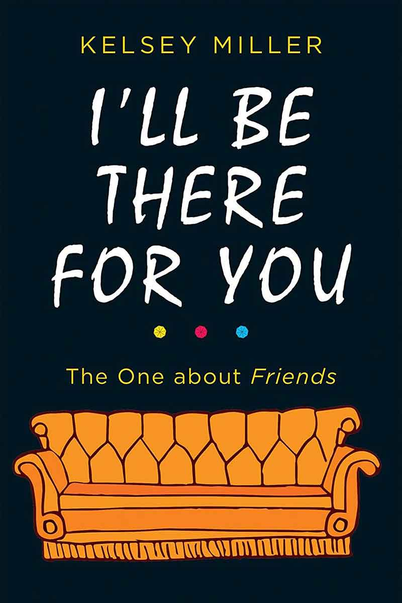 05-I'll-Be-There-for-You