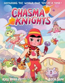 Chasma Knights by Boya Sun and Kate Reed Petty