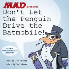 Don't Let the Penguin Drive the Batmobile by Jacob Lambert