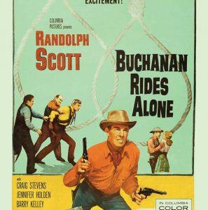 Classic Film Series: Buchanan Rides Alone
