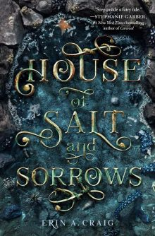 House of Salt and Sorrows by Erin Craig
