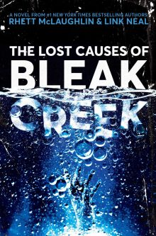 The Lost Causes of Bleak Creek by Rhett McLaughlin & Link Neal