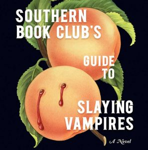 Halloween Horrors: The Southern Book Club's Guide to Slaying Vampires by Grady Hendrix