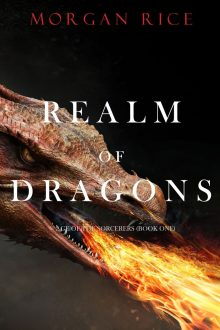 Realm of Dragons by Morgan Rice