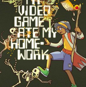 3rd – 5th Grade Graphic Novel Club: My Video Game Ate My Homework