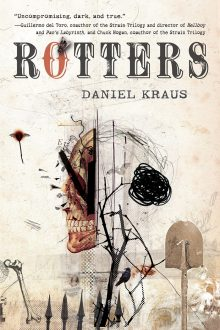 Halloween Horrors: Rotters by Daniel Kraus