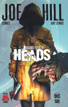 Basketful of Heads by Joe Hill and Leomacs