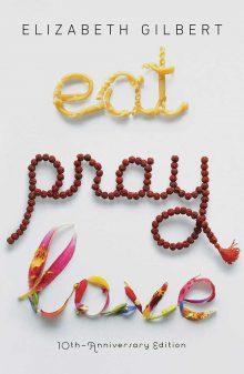 Throwback Thursday: Eat, Pray, Love by Elizabeth Gilbert