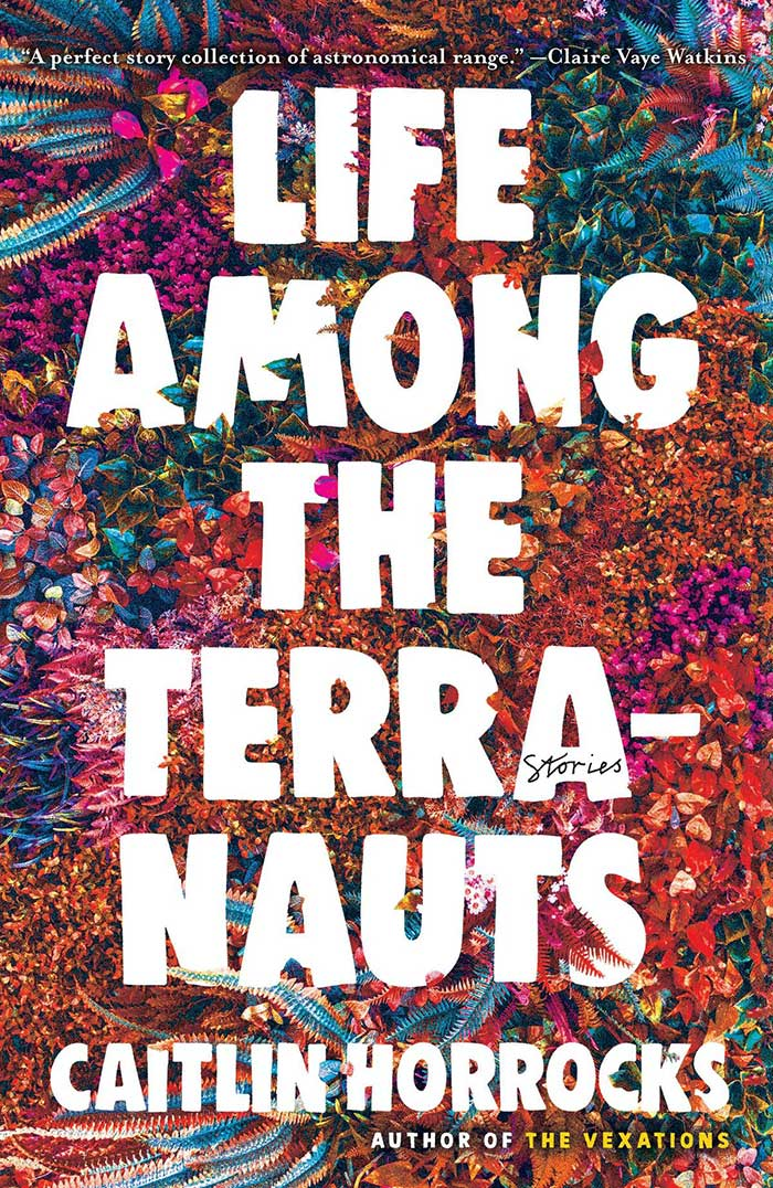 Life Among the Terranauts