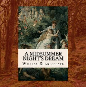 Classics Book Discussion: A Midsummer Night's Dream