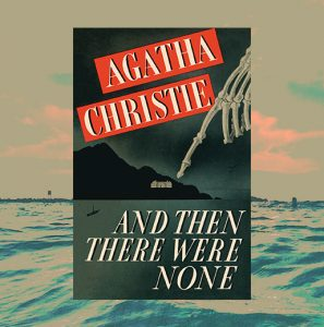 Classics Book Discussion: And Then There Were None
