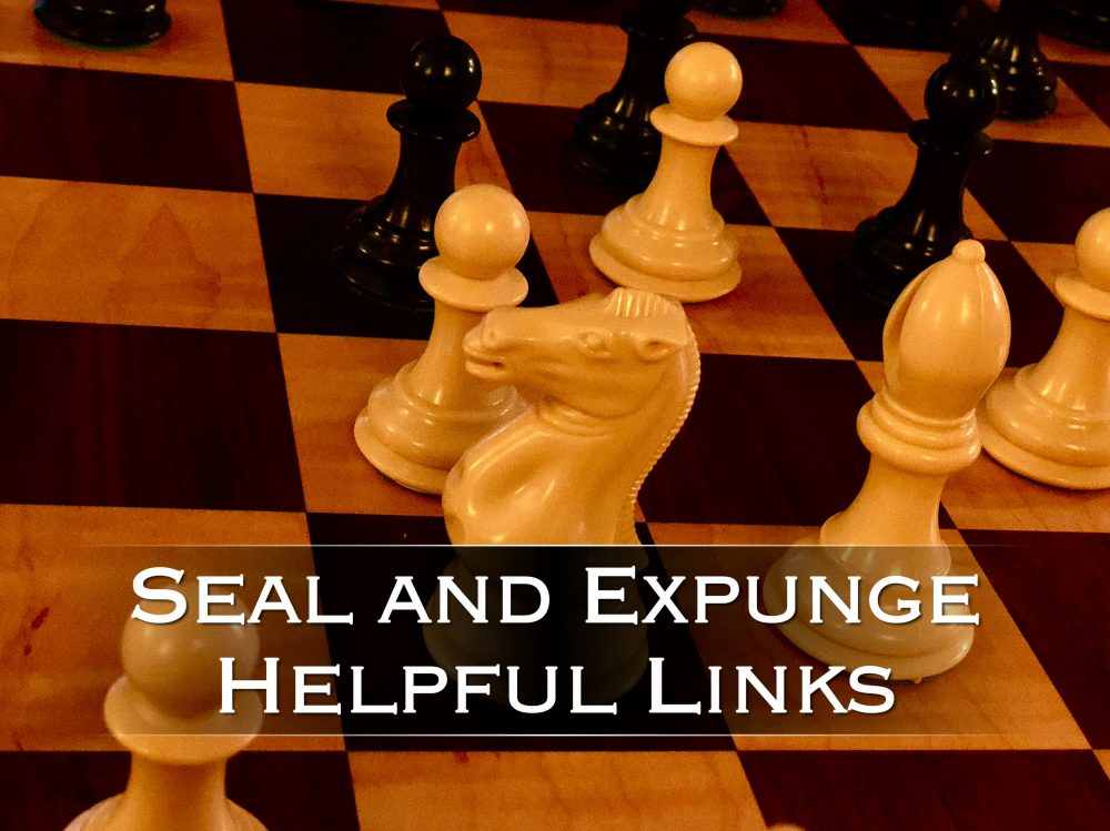 Seal and Expunge Helpful Links